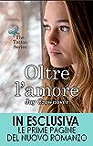 Oltre l'amore (The Tattoo Series Vol. 3)