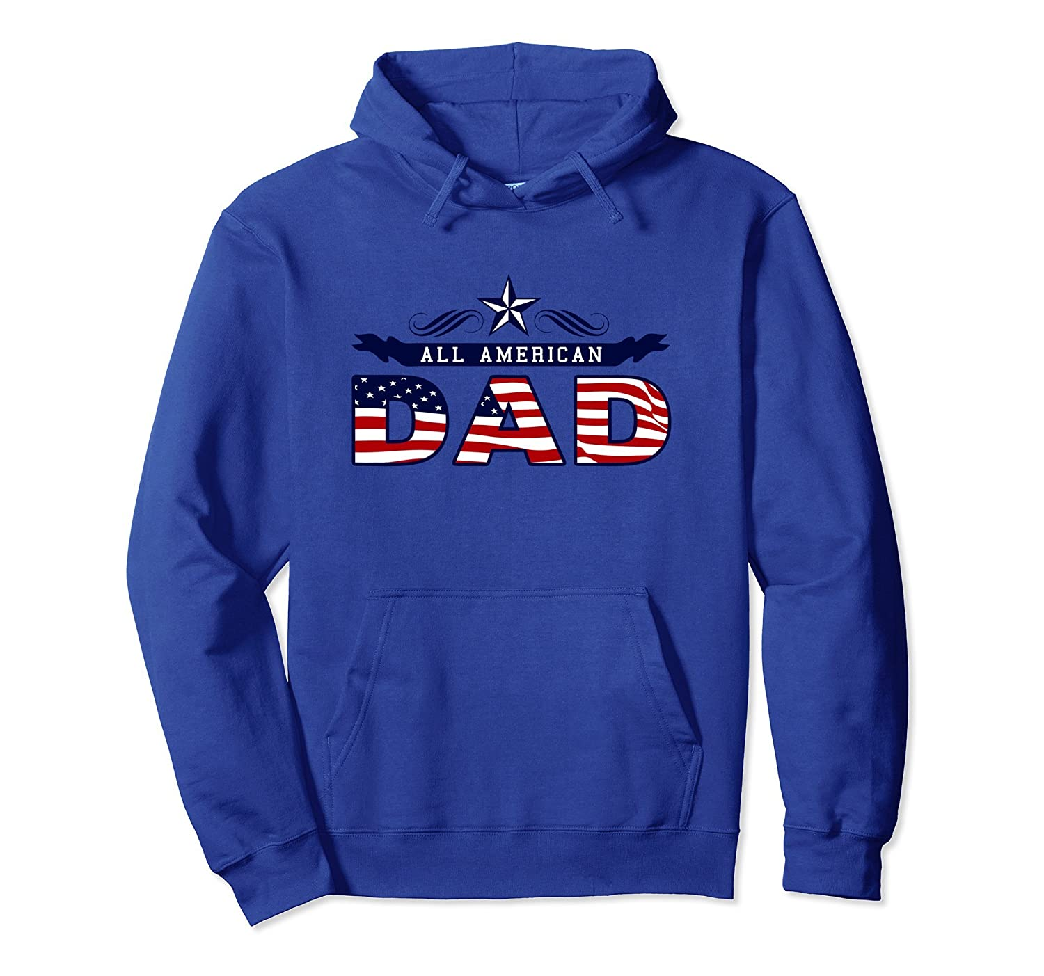 All American Dad Fathers Day 4th of July Hoodie Gift-anz
