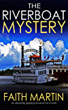 THE RIVERBOAT MYSTERY an absolutely gripping whodunit full of twists (English Edition)