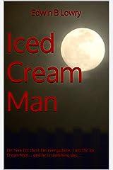 Iced Cream Man Kindle Edition