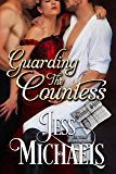 Guarding the Countess (The Scandal Sheet Book 5)