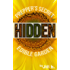 HIDDEN: Prepper's Secret Edible Garden (SHTF Book 3)