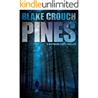 Pines (The Wayward Pines Trilogy, Book 1) book cover