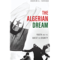 The Algerian Dream: Youth and the Quest for Dignity
