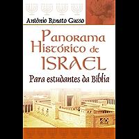 Panorama histórico de Israel: Para estudantes da Bíblia