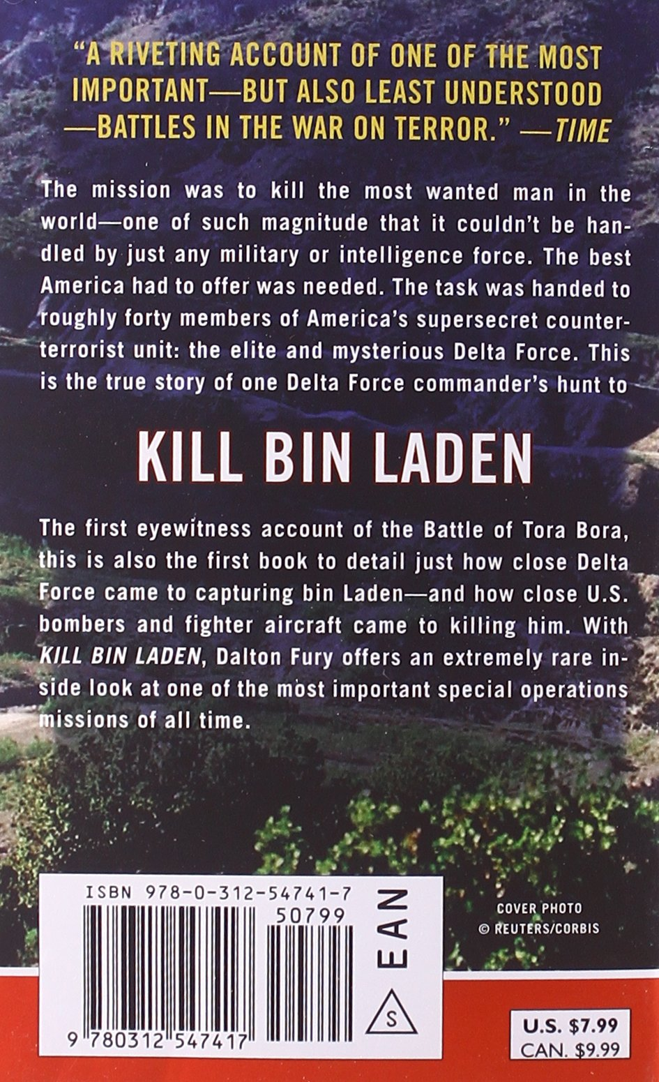 Kill Bin Laden: A Delta Forcemander's Account Of The Hunt For The  World's Most Wanted Man: Dalton Fury: 9780312547417: Amazon: Books