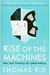 Rise of the Machines: the lost history of cybernetics Paperback
