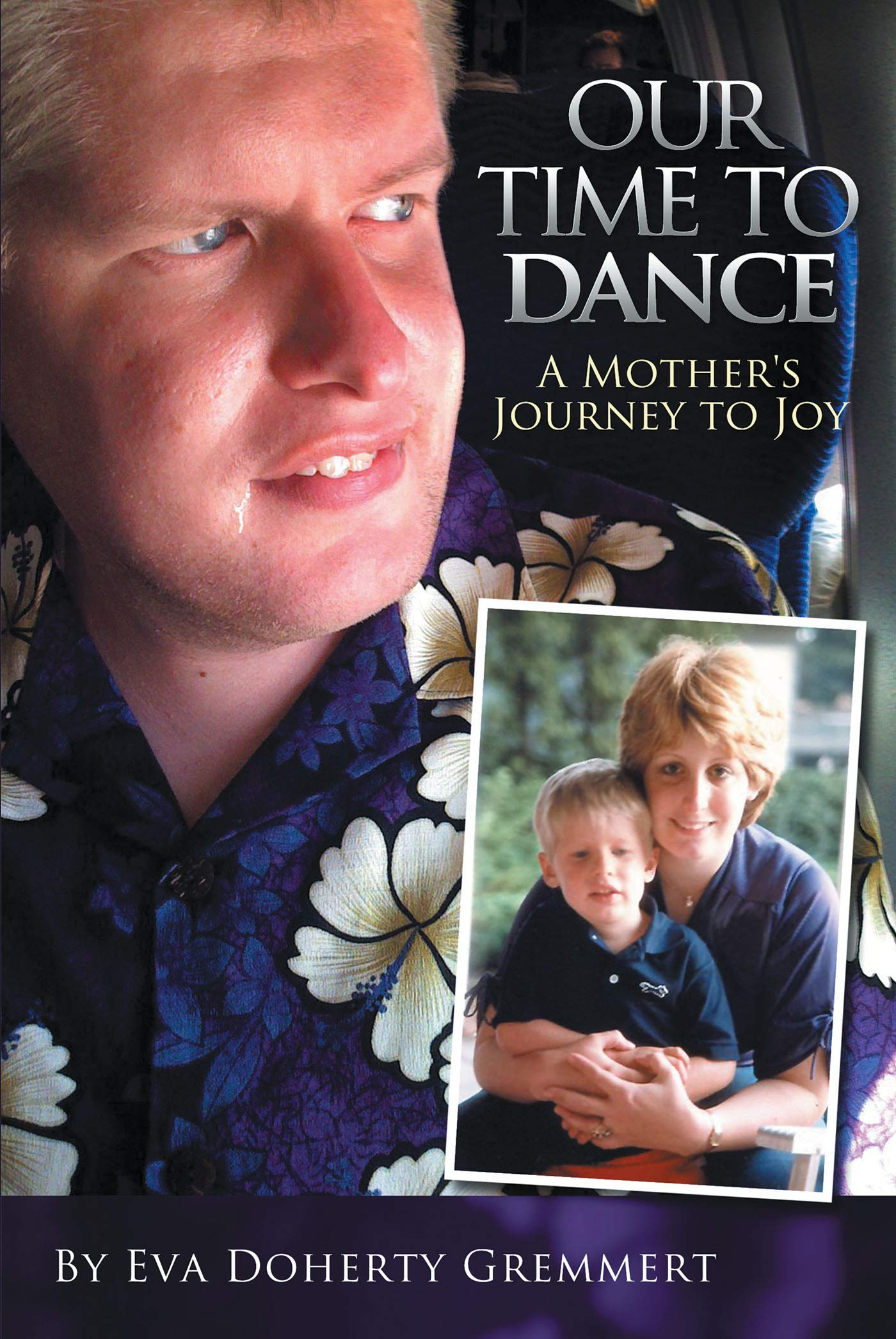 Our Time to Dance: A Mother's Journey to Joy by Covenant Books