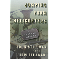 Jumping from Helicopters: A Vietnam Memoir (English Edition)