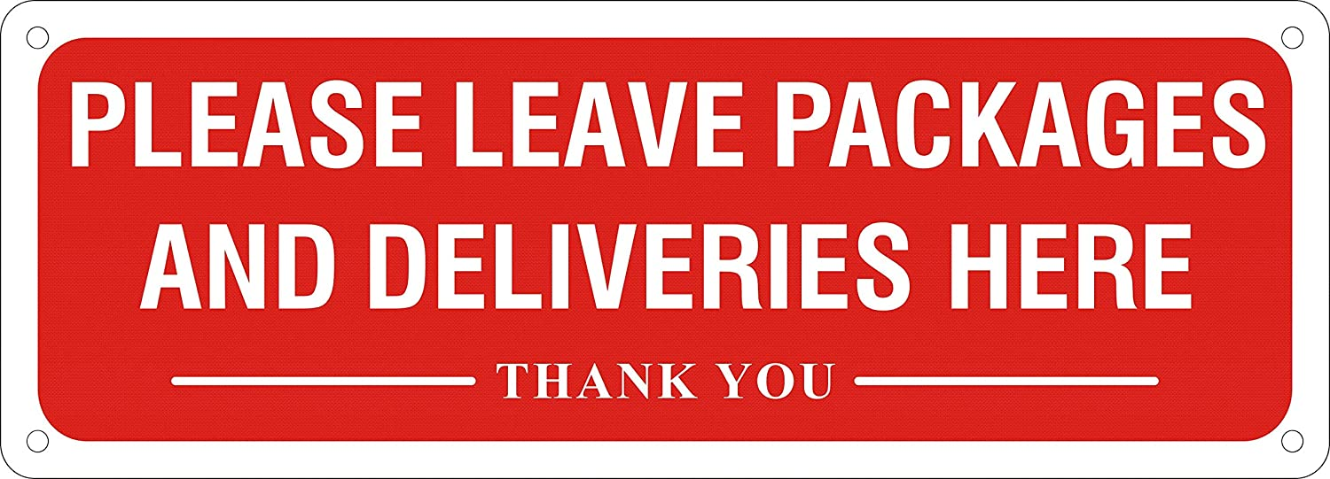 Please Leave Packages and Deliveries Here Sign, 10