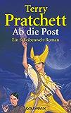 Ab die Post: Ein Scheibenwelt-Roman (German Edition)