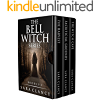 The Bell Witch Series Books 1 - 3: Scary Supernatural Horror with Monsters (The Bell Witch Series Box Set) book cover