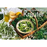 DuMonts Aromatische Kräuter 2017 - Broschürenkalender - Wandkalender - mit Schulferienterminen - Format 42 x 29 cm