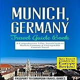 Munich, Germany: Travel Guide Book - A