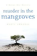 Murder in the Mangroves (Mango Bay Mystery Book 3)