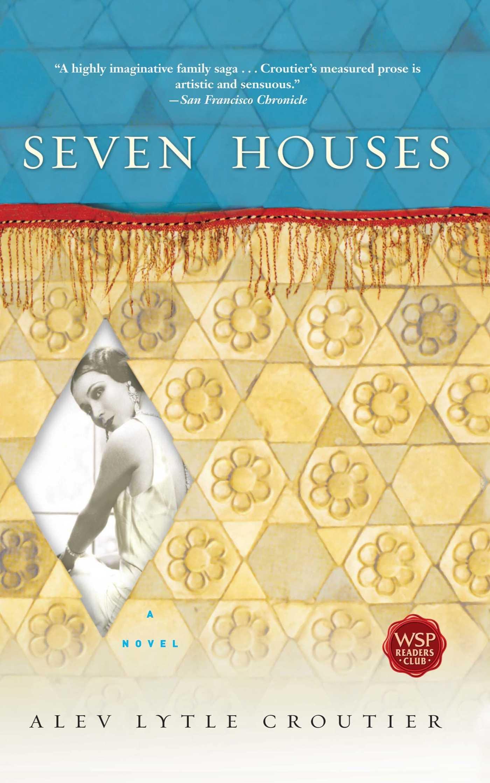 Seven Houses: A Novel PDF