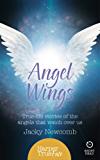 Angel Wings: True-life stories of the Angels that watch over us (HarperTrue Fate – A Short Read)