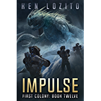 Impulse (First Colony Book 12)