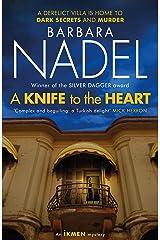 A Knife to the Heart (Ikmen Mystery 21) (An Ikmen Mystery) Kindle Edition