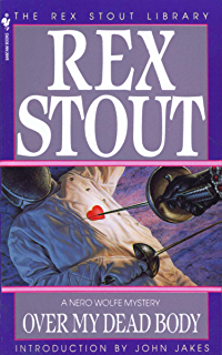 Over My Dead Body (A Nero Wolfe Mystery Book 7)