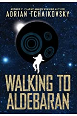 Walking to Aldebaran Kindle Edition