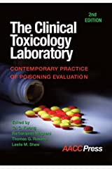 The Clinical Toxicology Laboratory: Contemporary Practice of Poisoning Evaluation, 2nd Edition Paperback