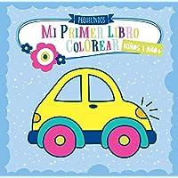 Mi primer libro colorear 1 año + NIÑOS: