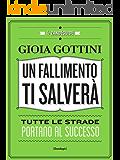Un fallimento ti salverà: Tutte le strade portano al successo (Glialtri)