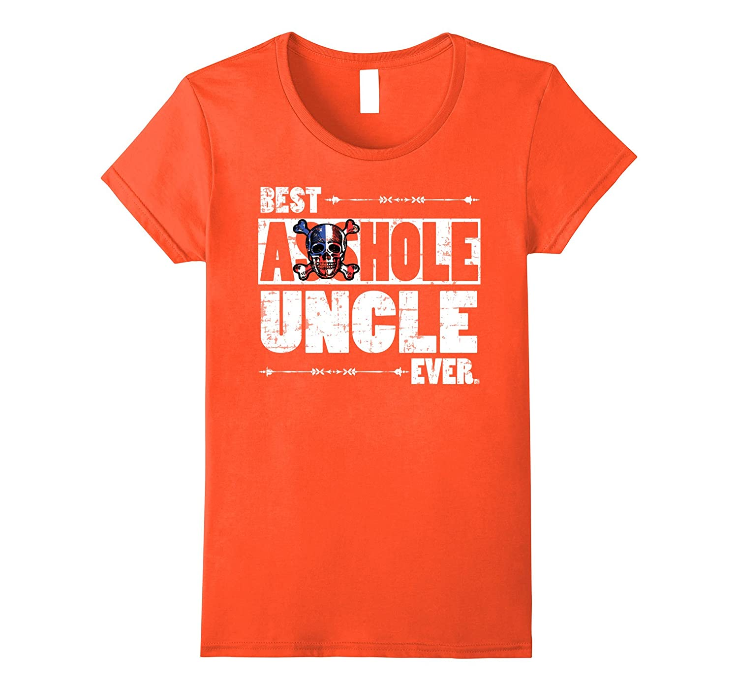 Best Asshole Uncle Ever Funny-Awarplus