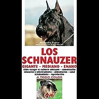 Los schnauzer: cómo escoger el cachorro adecuado - comunicación educación y adiestramiento - alimentación -