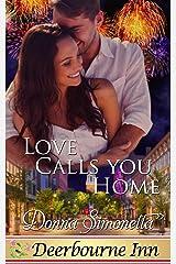 Love Calls You Home (Deerbourne Inn) Kindle Edition