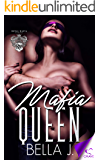 Mafia Queen (Royal Mafia Book 4)