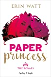 Paper princess. The royals: 1