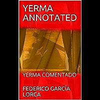 YERMA ANNOTATED: YERMA COMENTADO (Spanish Edition)