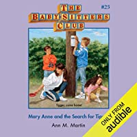 Mary Anne and the Search for Tigger: The Baby-Sitters Club, Book 25