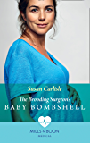The Brooding Surgeon's Baby Bombshell (Mills & Boon Medical)