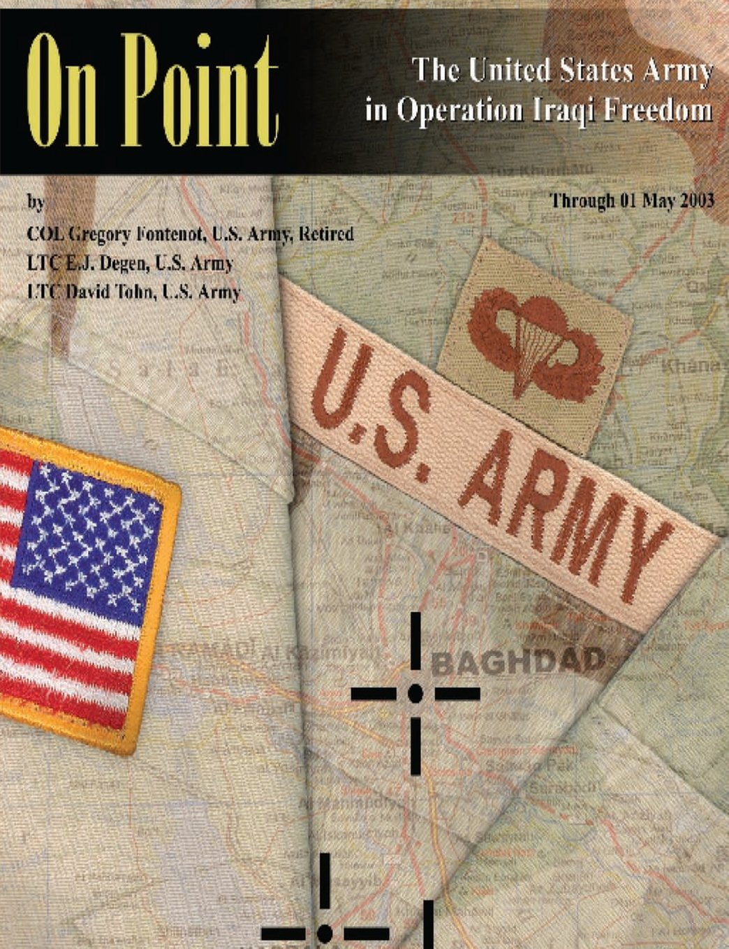 On Point: The United States Army in Operation IRAQI FREEDOM ebook