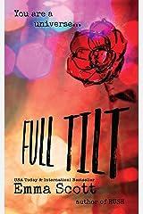 Full Tilt (Full Tilt Duet Book 1) Kindle Edition