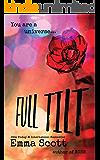 Full Tilt (Full Tilt Duet Book 1)