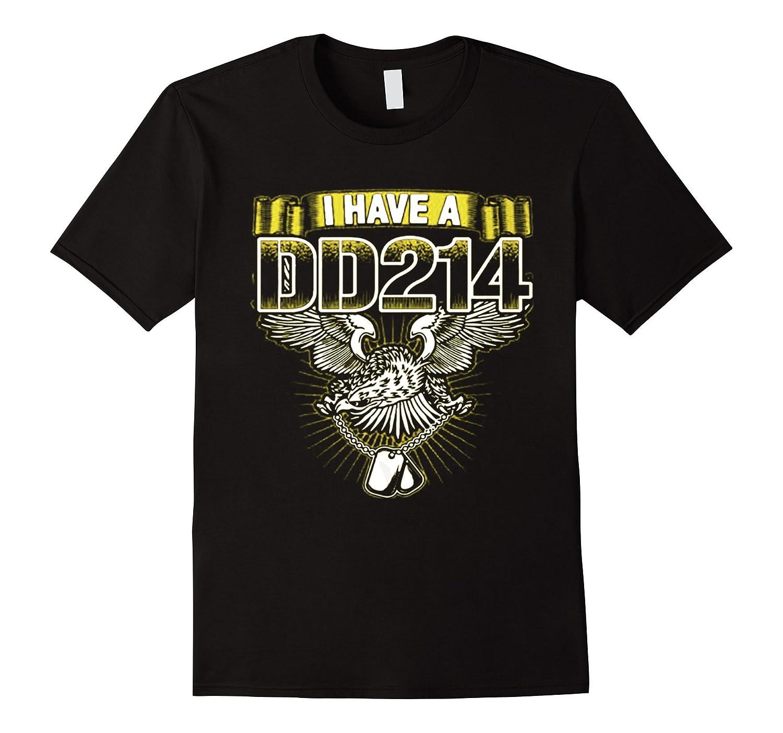 Mens Gift Veteran Shirt I have DD214 T-Shirt-RT