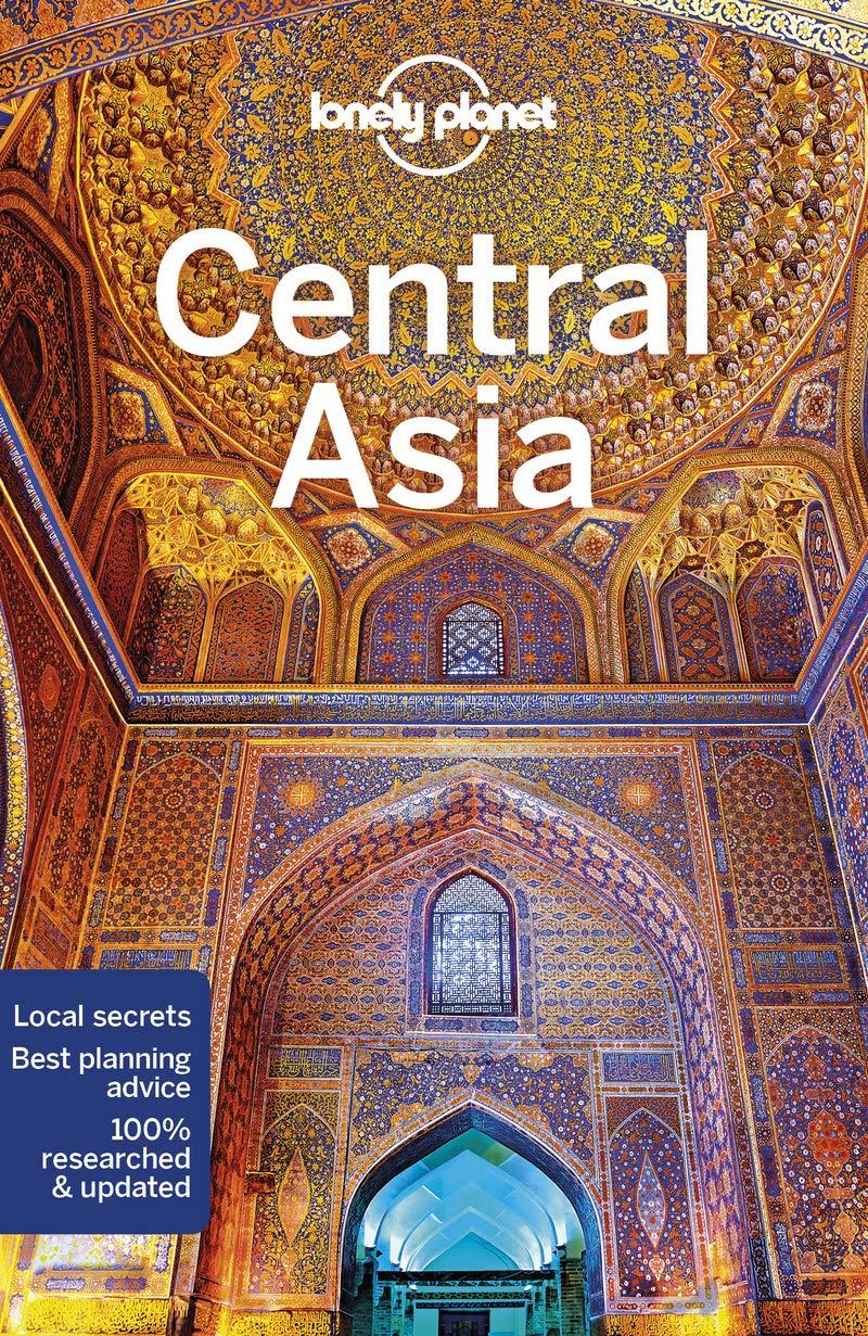Lonely Planet Central Asia Travel Guide Idioma Inglés: Amazon.es: Lioy, Stephen, Kaminski, Anna, Mayhew, Bradley, Walker, Jenny: Libros en idiomas extranjeros