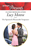 The Spaniard's Pleasurable Vengeance (Harlequin Presents Book 3662)