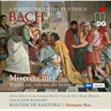 J.C.F. Bach: Miserere mei; Wachet auf ruft uns die Stimme