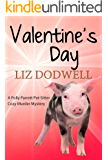 Valentine's Day: A Polly Parrett Pet-Sitter Cozy Murder Mystery: Book 6