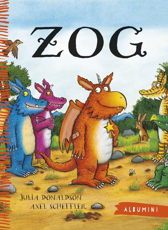 Zog. Ediz. illustrata (Albumini): Amazon.es: Donaldson, Julia, Scheffler, Axel, Pelaschiar, L.: Libros en idiomas extranjeros