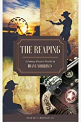The Reaping (Wyrd West Chronicles Book 5) Kindle Edition
