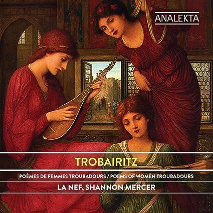 Trobairitz: Poems of Women Troubadours