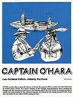 The Secret of Captain O'Hara