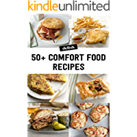 Comfort Food Recipes: The Comfort Food Cookbook: Quick and Easy Vegan Comfort Food: Everyday Meal Ideas for Breakfast, Lunch and Dinner with Over Great Tasting, Recipes