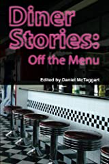 Diner Stories: off the Menu Kindle Edition